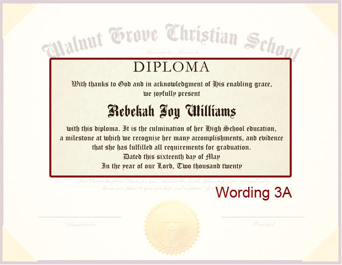 The Personalized Diploma offers a diversity of wordings to emphasize your homeschool's unique values.